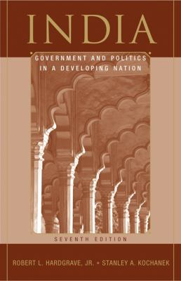 India: Government and Politics in a Developing Nation 9780495007494