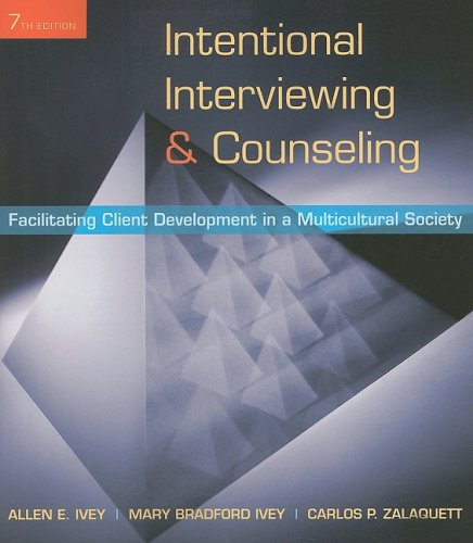 Intentional Interviewing and Counseling: Facilitating Client Development in a Multicultural Society 9780495599746