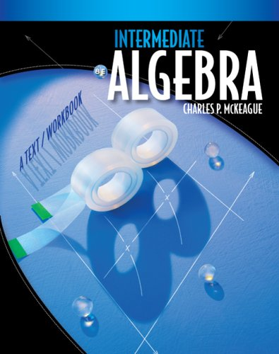 Intermediate Algebra: A Text/Workbook 9780495826750