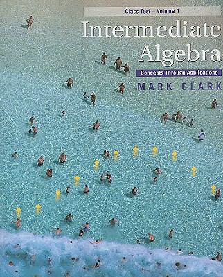 Intermediate Algebra: Concepts Through Applications 9780495828426