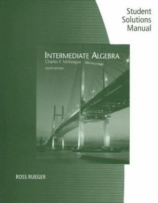 Intermediate Algebra Student Solutions Manual 9780495382676