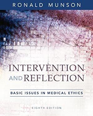 Intervention and Reflection: Basic Issues in Medical Ethics 9780495095026