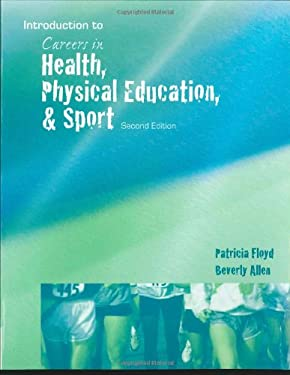 Introduction to Careers in Health, Physical Education, and Sport 9780495388395