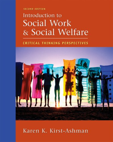 Introduction to Social Work and Social Welfare: Critical Thinking Perspectives 9780495002444