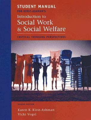 Introduction to Social Work and Social Welfare Student Manual: Critical Thinking Perspectives 9780495093923