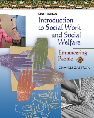 Introduction to Social Work and Social Welfare: Empowering People 9780495095101