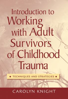 Survivor of childhood trauma dating in adult life