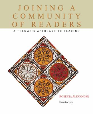 Joining a Community of Readers: A Thematic Approach to Reading 9780495802570