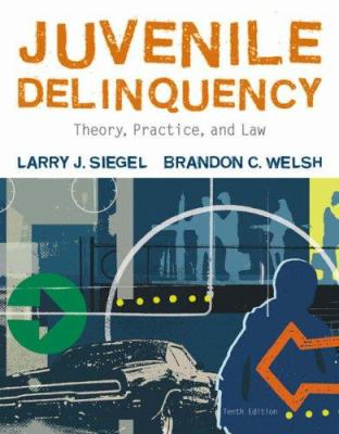 Juvenile Delinquency: Theory, Practice, and Law 9780495503644