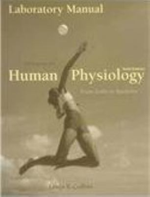 Lab Manual for Sherwood's Human Physiology: From Cells to Systems, 6th 9780495105008