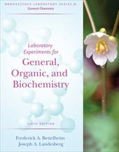 Laboratory Experiments for General, Organic, and Biochemistry