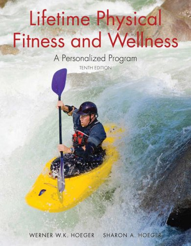 Lifetime Physical Fitness and Wellness: A Personalized Program 9780495389361