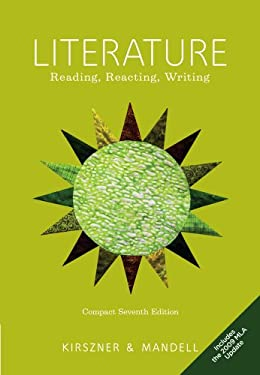 Literature, Compact: Reading, Reacting, Writing, Includes the 2009 MLA Update 9780495904557