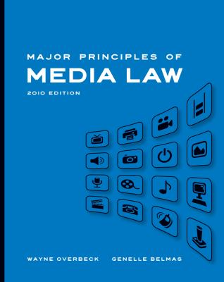 Major Principles of Media Law 9780495567684