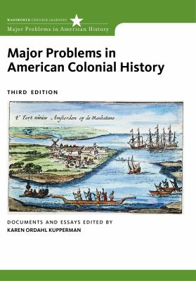 Major Problems in American Colonial History: Documents and Essays 9780495912996