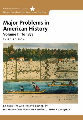 Major Problems in American History, Volume I 9780495915133