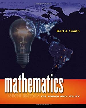 Mathematics : Its Power and Utility - 9th Edition