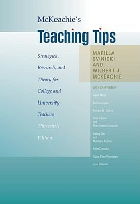 McKeachie's Teaching Tips: Strategies, Research, and Theory for College and University Teachers 9780495809296