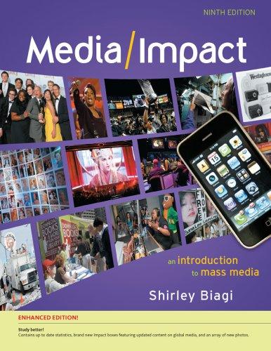 Media/Impact: An Introduction to Mass Media, Enhanced 9780495798163
