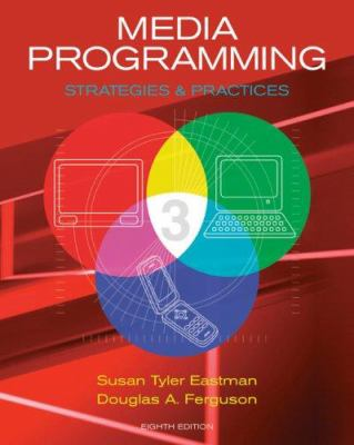 Media Programming: Strategies and Practices 9780495500537