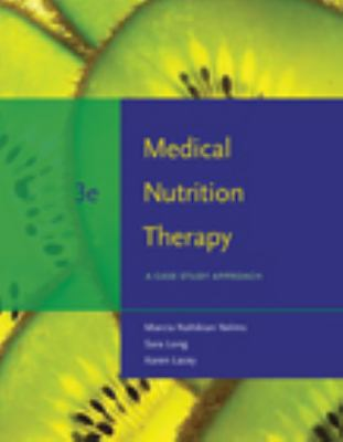 Medical Nutrition Therapy: A Case Study Approach 9780495554769