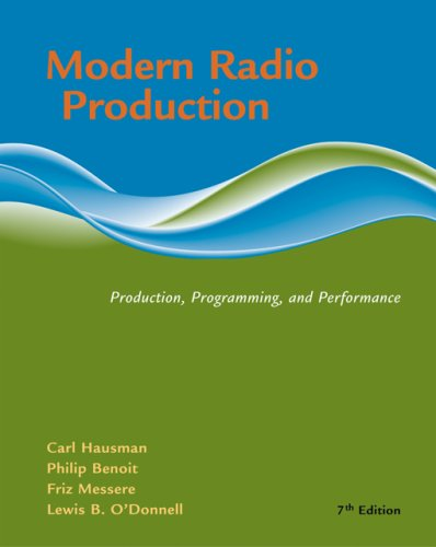 Modern Radio Production: Product, Programming, Performance 9780495050315