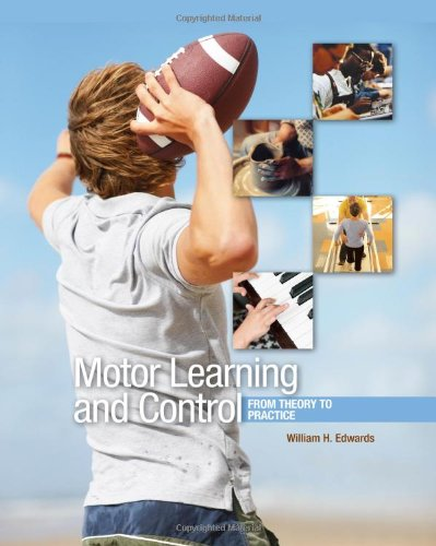 Motor Learning and Control: From Theory to Practice 9780495010807