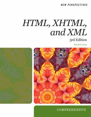 New Perspectives on HTML, XHTML, and XML: Comprehensive 9780495806400