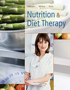 Nutrition and Diet Therapy: Principles and Practice 9780495387190