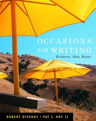 Occasions for Writing: Evidence, Idea, Essay 9780495899945