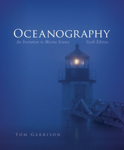 Oceanography: An Invitation to Marine Science [With Cengagenow] 9780495112860