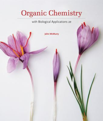 Organic Chemistry: With Biological Applications 9780495391449