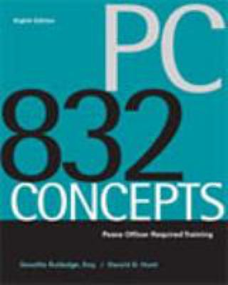 PC 832 Concepts: Peace Officer Required Training 9780495000020