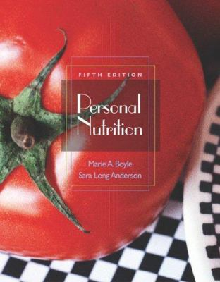 Personal Nutrition [With CDROM and Infotrac] 9780495106159