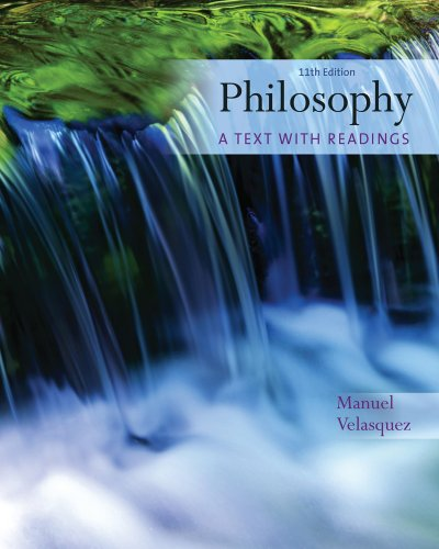 Philosophy: A Text with Readings - 11th Edition