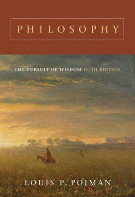 Philosophy: The Pursuit of Wisdom 9780495007128