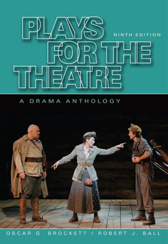 Plays for the Theatre: A Drama Anthology