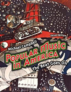 Popular Music in America: And the Beat Goes on - 3rd Edition