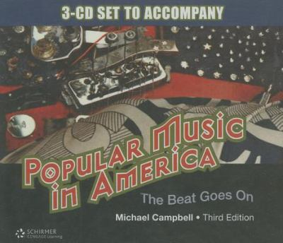 Popular Music in America: The Beat Goes on 9780495566113