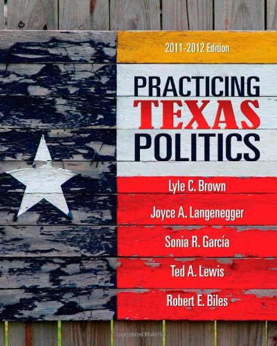 Practicing Texas Politics 9780495802846