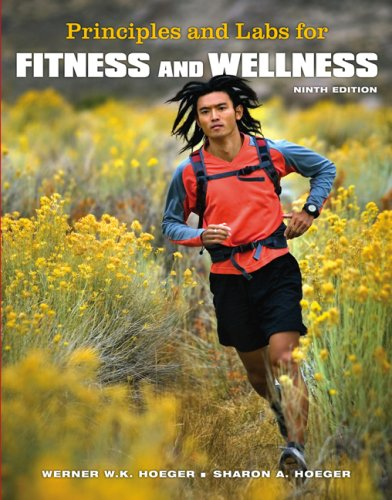 Principles and Labs for Fitness and Wellness [With Infotrac and Access Code] 9780495111733
