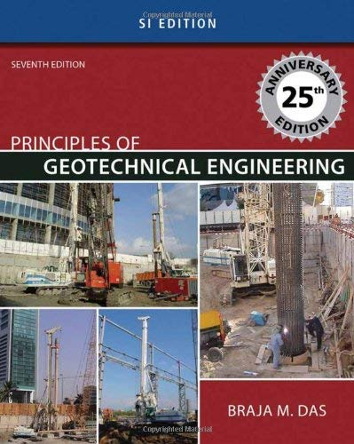 Principles of Geotechnical Engineering: SI Version 9780495411321