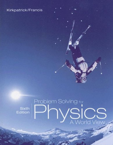 Problem Solving for Physics: A World View 9780495010937