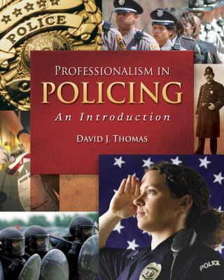 Professionalism in Policing: An Introduction 9780495091899