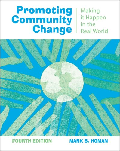 Promoting Community Change: Making It Happen in the Real World 9780495100638