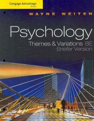 Psychology: Briefer Version: Themes & Variations 9780495813347