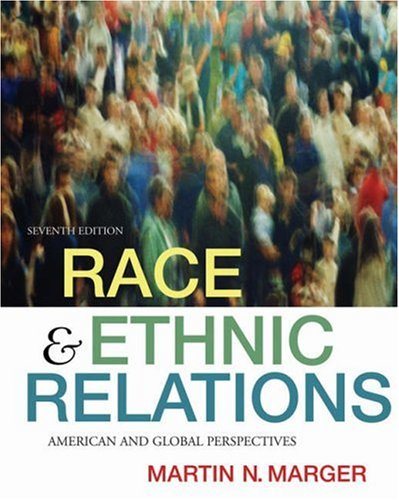 Race and Ethnic Relations: American and Global Perspectives 9780495003687