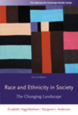Race and Ethnicity in Society: The Changing Landscape 9780495504344