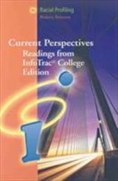 Racial Profiling: Current Perspectives from Infotrac (with Infotrac 1-Semester Printed Access Card) [With Infotrac]
