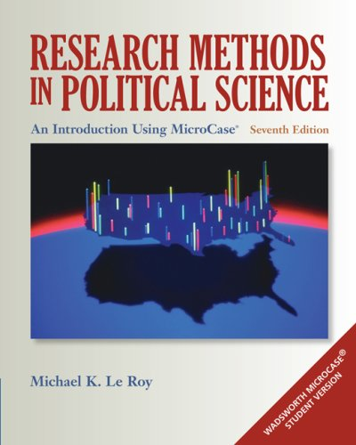 Research Methods in Political Science: An Introduction Using MicroCase 9780495502838